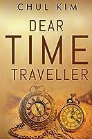 Dear Time Traveller