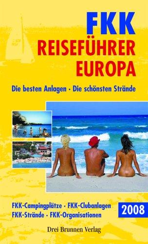FKK Reiseführer Europa 2008