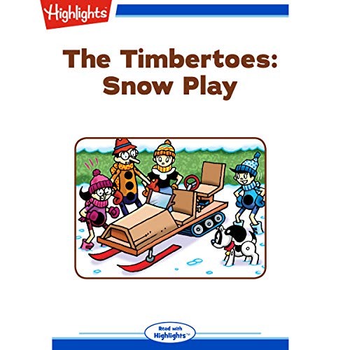 The Timbertoes: Snow Play audiobook cover art