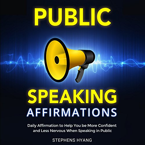 Public Speaking Affirmations  By  cover art