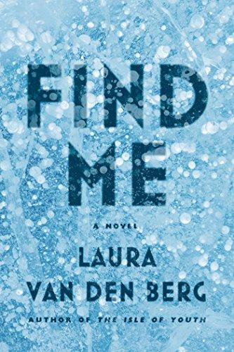 Image of Find Me: A Novel
