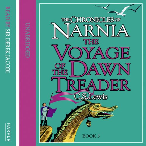 The Voyage of the Dawn Treader: The Chronicles of Narnia, Book 3 audiobook cover art