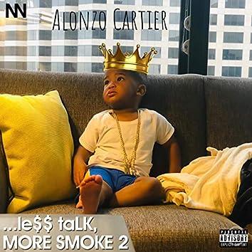 ...Le$$ talk, More Smoke 2