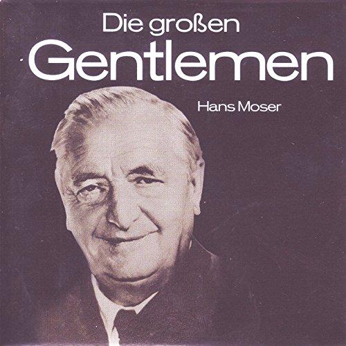 Hans Moser - Du Lieber Guter Wein
