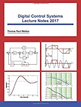 Digital Control Systems Lecture Notes 2017