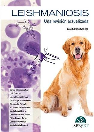 Leishmaniosis. Una revisión actualizada