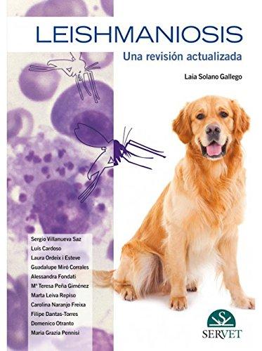 Leishmaniosis. Una revisión actualizada - Libros de veterinaria - Editorial Servet