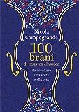 100 brani di musica classica da ascoltare una volta nella vita...