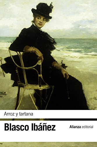 Arroz y tartana (El libro de bolsillo - Bibliotecas de autor - Biblioteca Blasco Ibáñez)