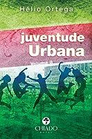 Juventude urbana - Volume II
