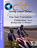 Going the Distance, Bodega Bay to Windsor CA - Virtual Indoor Cycling Training / Spinning Fitness and Weight Loss Videos [Blu-ray]