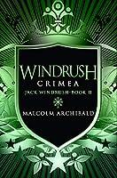 Windrush - Crimea: Premium Hardcover Edition