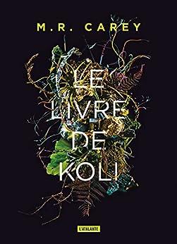 Le Livre de Koli: Rempart, T1 par [M.R. Carey, Patrick Couton]
