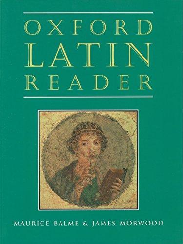 Oxford Latin Reader (Oxford Latin Course)