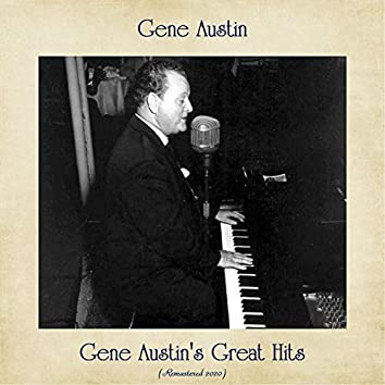 Gene Austin's Great Hits (Remastered 2020)
