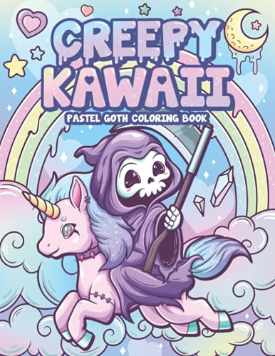 Creepy Kawaii Pastel Goth Coloring Book: Cute Horror Spooky Gothic Coloring Pages for Adults (Pastel...