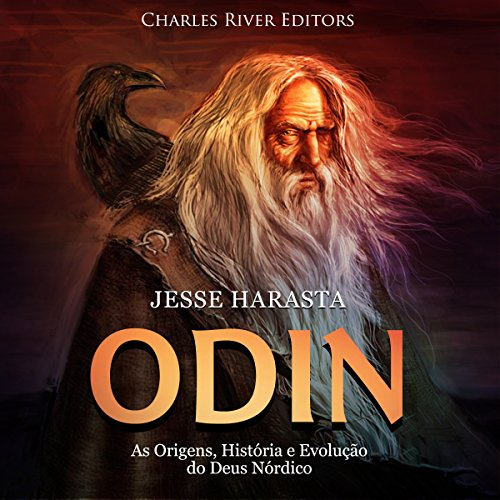 Odin: As Origens, História e Evolução do Deus Nórdico [Odin: The Origins, History and Evolution of the Norse God] cover art