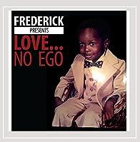 Love No Ego