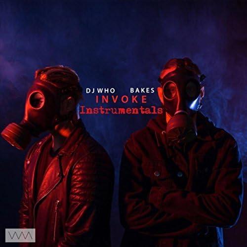 Dj Who & Bakes