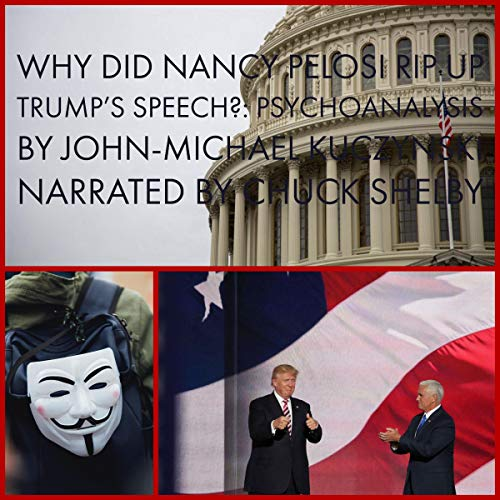 Why Did Nancy Pelosi Rip Up Trump's Speech? audiobook cover art