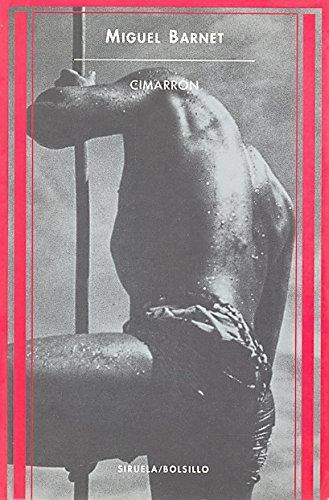Cimarrón: Historia de un esclavo (Siruela/Bolsillo)