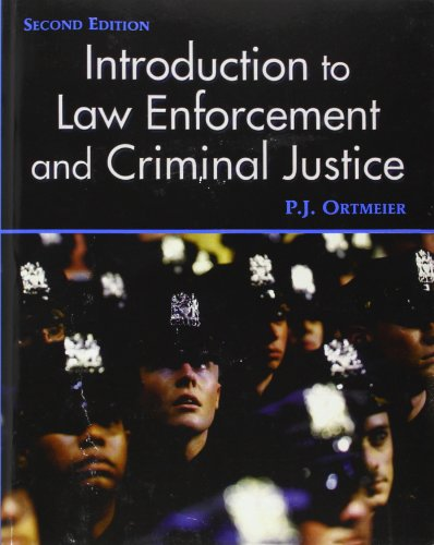 Introduction to Law Enforcement and Criminal Justice (2nd Edition)