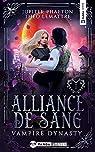 Vampire Dynasty, tome 1 : Alliance de sang par Phaeton