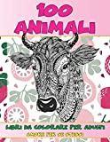 Libri da colorare per adulti - Amore per se stessi - 100 Animali