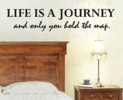 Life is a Journey And Only You Hold the Map - Inspirational Motivational Inspiring - Wall Decal Decor, Vinyl Quote Design Sticker, Saying Lettering, Art Decoration