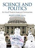 Science and Politics: An A-to-Z Guide to Issues and Controversies