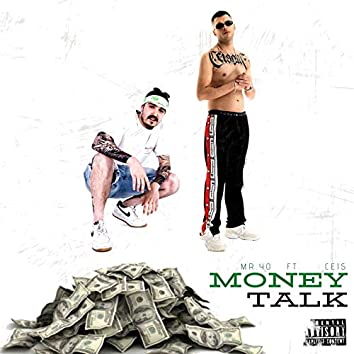 Money Talk (feat. Ceis)