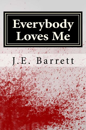 Everybody Loves Me: From the Short Story Collection Subjective Perspectives