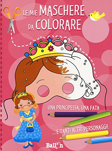 Mes masques de princesses à colorier (ITA)