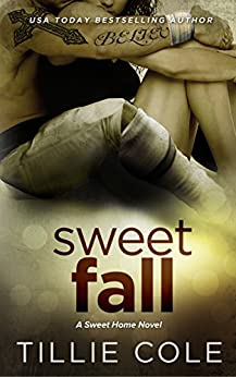 Sweet Fall (Sweet Home Series Book 3) by [Tillie Cole]