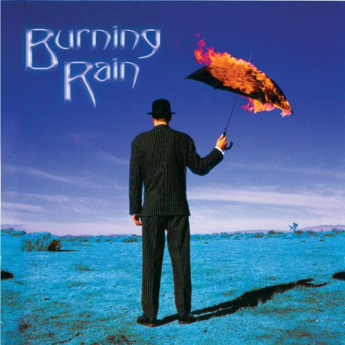 Burning Rain (2013 Deluxe Edition)