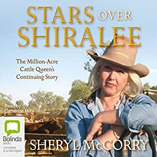 Stars over Shiralee                   By:                                                                                                                                 Sherryl McCorry                               Narrated by:                                                                                                                                 Catherine Milte                      Length: 8 hrs and 52 mins     2 ratings     Overall 4.5