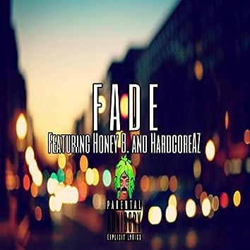 Fade (feat. Hardcoreaz & Honey B.)