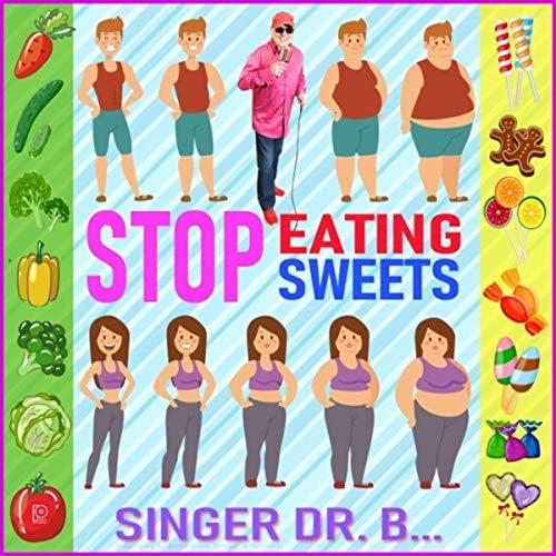 Singer Dr. B...