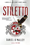 Stiletto: A Novel (The Rook Files, 2)