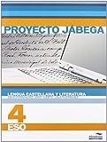 Lengua Castellana y literatura 4º ESO (Proyecto Jábega) (Libros de texto) -...