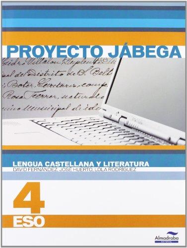 Lengua Castellana y literatura 4º ESO (Proyecto Jábega) (Libros de texto) - 9788483086681