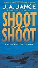 Shoot Don't Shoot (Joanna Brady Mysteries Book 3)