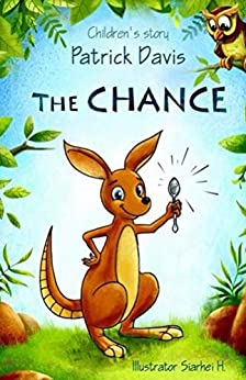 The Chance (Owls Wood Book 1) by [Patrick Davis, Siarhei Haurylik]