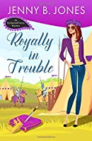 Royally in Trouble 0998109819 Book Cover