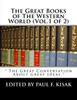 The Great Books of the Western World: The Great Conversation About Great Ideas