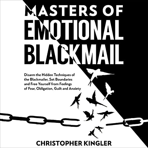 Masters of Emotional Blackmail cover art