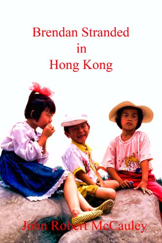 Book: Brendan Stranded in Hong Kong by John Robert McCauley