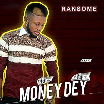Money Dey