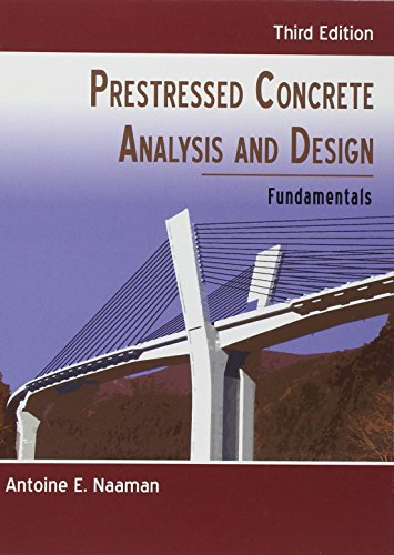 Prestressed Concrete Analysis and Design Third Edition