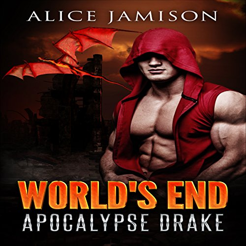 World's End: Apocalypse Drake audiobook cover art